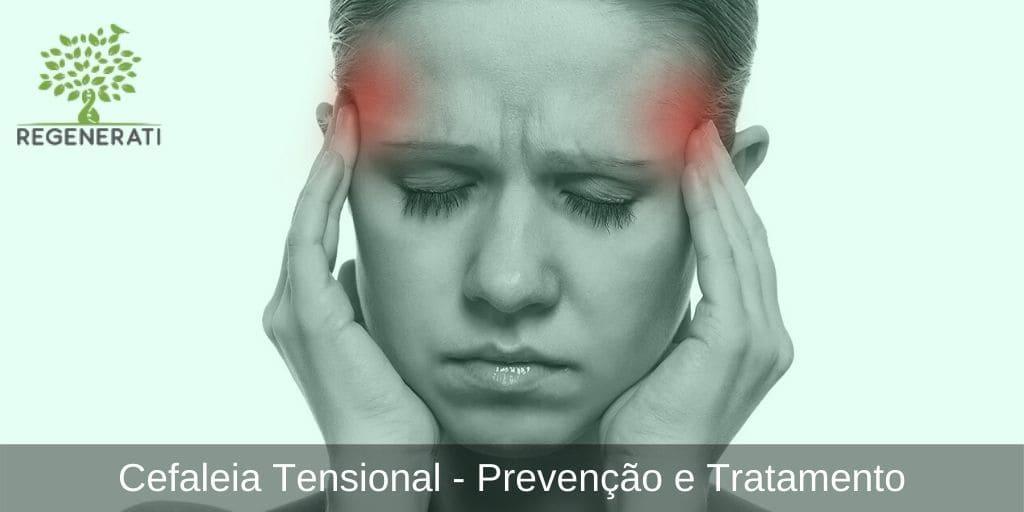 Cefaleia Tensional - Prevenção e Tratamento